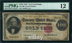 1882 $100 Gold Certificate FR-1206 Graded PMG 12 Fine