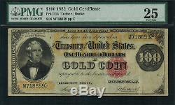 1882 $100 Gold Certificate FR-1214 Graded PMG 25 Very Fine Teehee/Burke