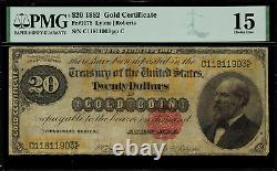 1882 $20 Gold Certificate FR-1178 Graded PMG 15 Comment Choice Fine