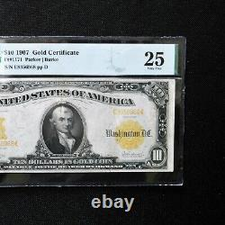 1907 $10 Gold Certificate, Fr # 1171, PMG 25 Very Fine (Parker-Burke)