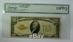 1928 $10 Ten Dollar Gold Certificate Fr. 2400 Legacy (PCGS) Fine 15 PPQ