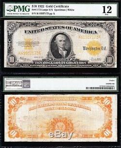 Nice Fine 1922 $10 GOLD CERTIFICATE! PMG 12! FREE SHIPPING! K41937173