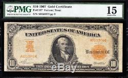 SCARCE Choice Fine+ Fr. 1167 Vernon-Treat 1907 $10 GOLD CERTIFICATE! PMG 15